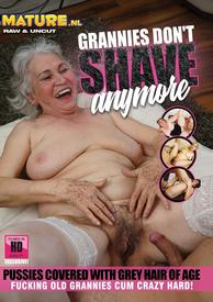 Grannies Dont Shave Anymore